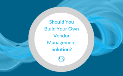 Should You Build Your Own Vendor Management Solution?