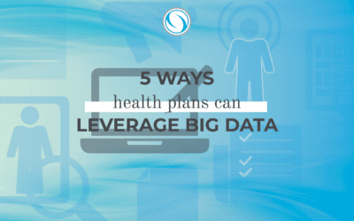 5 Ways Health Plans Can Leverage Big Data