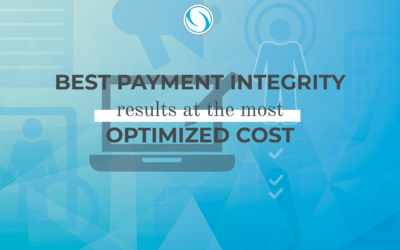 Best Payment Integrity Results at The Most Optimized Cost