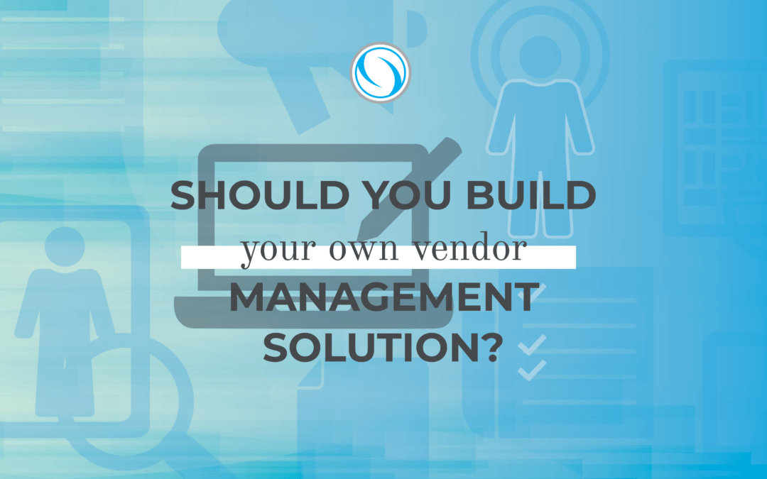 Should You Build Your Own Supplier Management Solution?