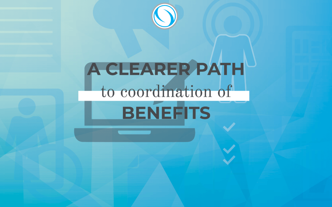 A Clearer Path to Coordination of Benefits