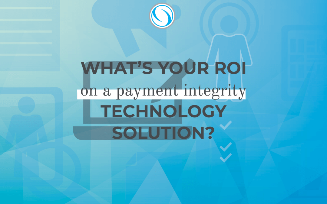 roi payment integrity solutions