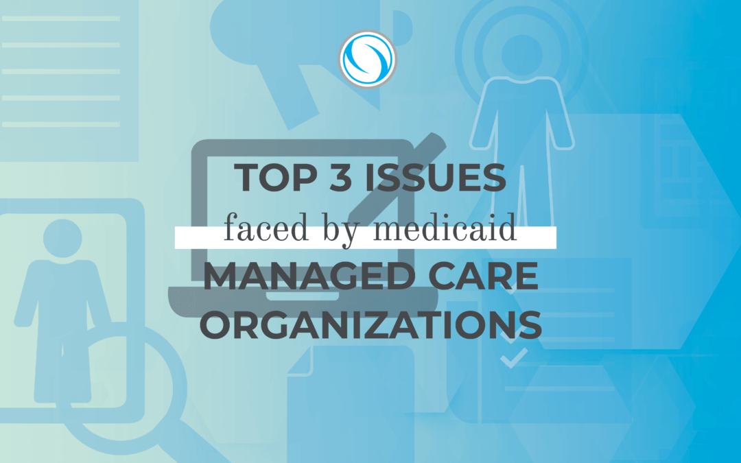 medicaid managed care organizations issues
