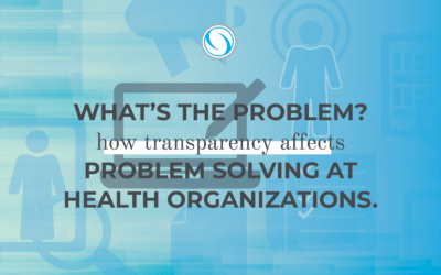 What's the problem? How transparency affects problem solving at health organizations.