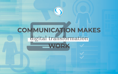 Communication Makes Digital Transformation Work