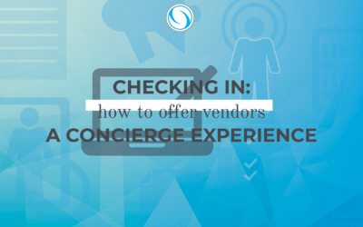 Checking in: How to offer vendors a concierge experience