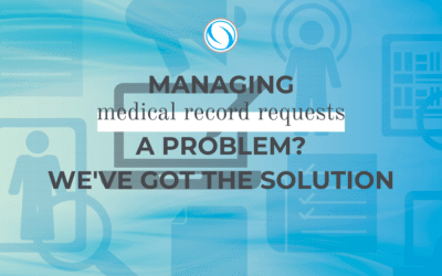 Managing Medical Record Requests a problem? We've got the solution.