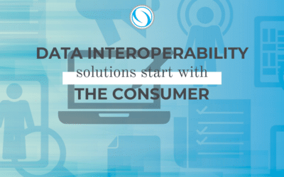 Data Interoperability Solutions Start with the Consumer