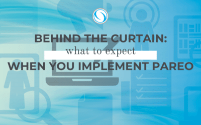 Behind the Curtain: What to expect when you implement Pareo