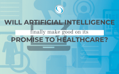 Will Artificial Intelligence Finally Make Good on its Promise to Healthcare?