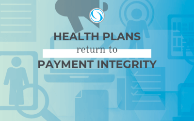 Health Plans Return to Payment Integrity