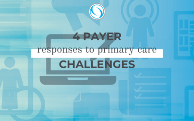 4 Payer Responses to Primary Care Challenges