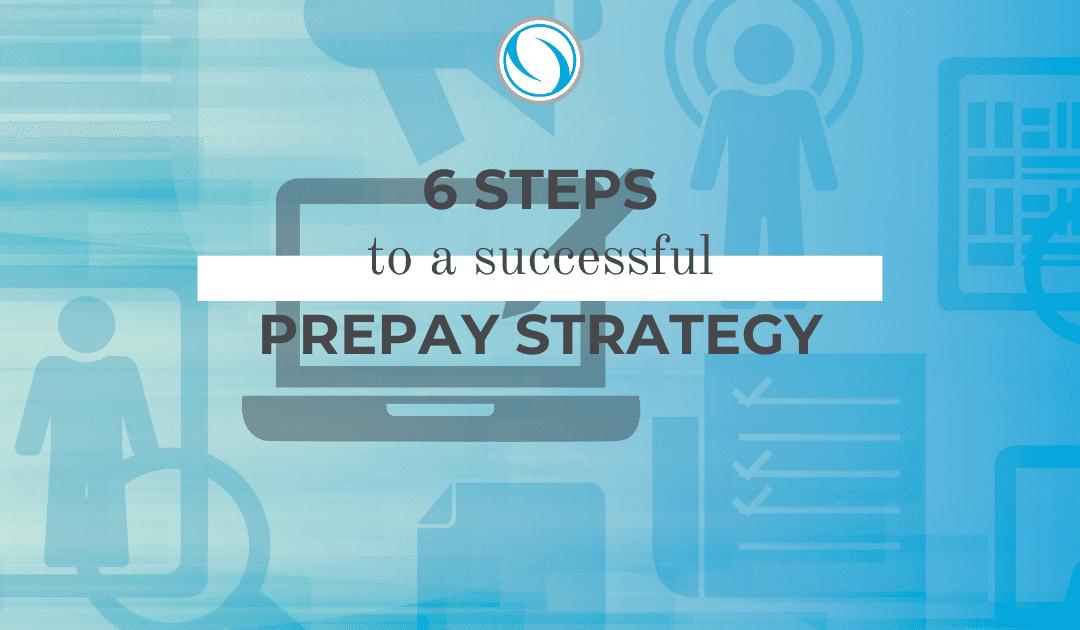 prepay programs 6 steps for health plans