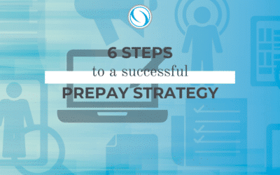 6 Steps to a Successful Prepay Strategy