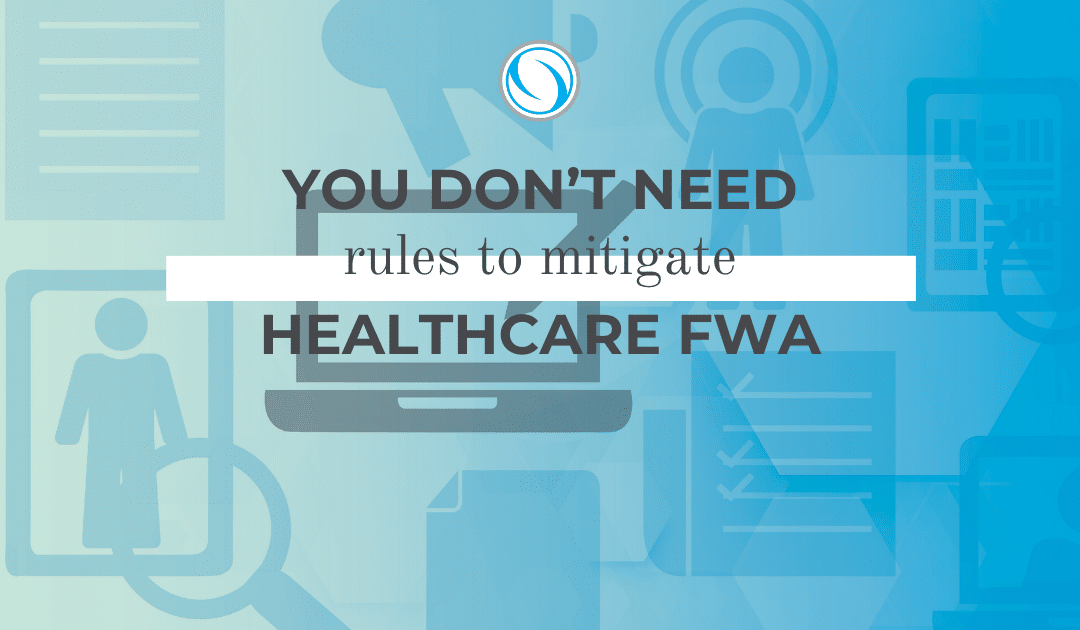 You Don't Need Rules to Mitigate Healthcare FWA