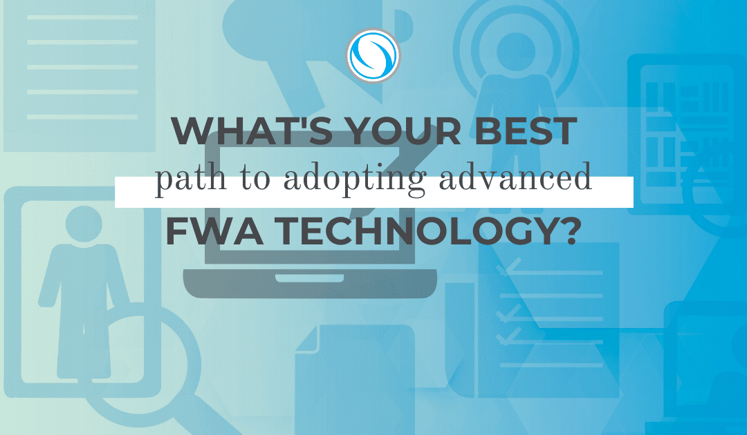 What's your best path to adopting advanced FWA technology?