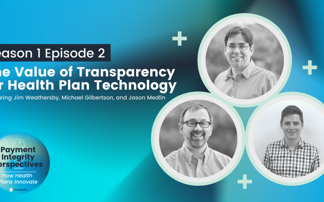 The Value of Transparency for Health Plan Technology
