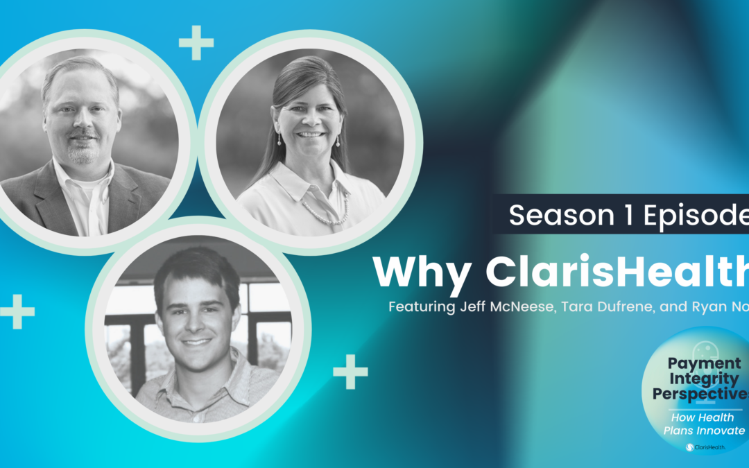 Why ClarisHealth? Telling the story about how health plans innovate.