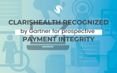 ClarisHealth Recognized By Gartner For Prospective Payment Integrity